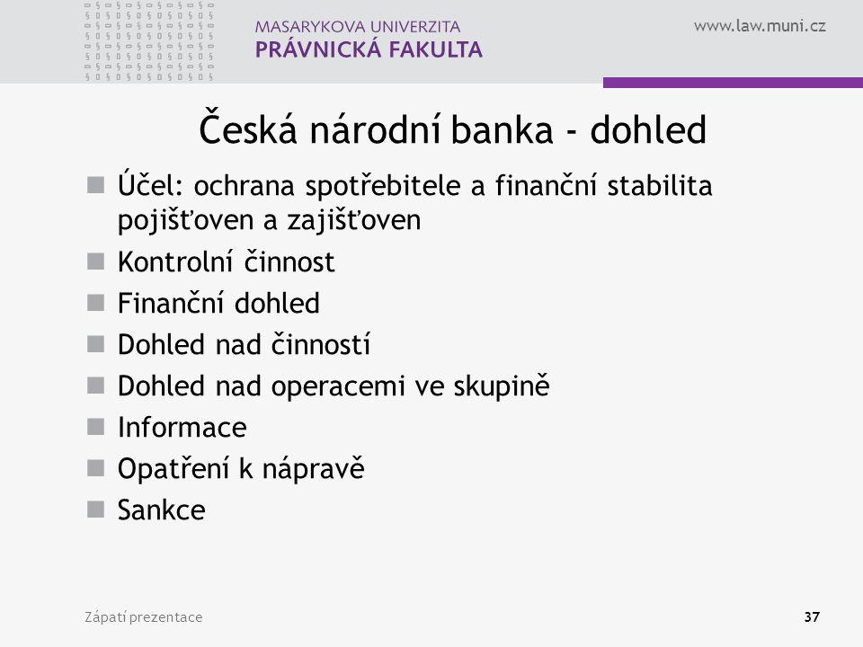 Česká národní banka - dohled