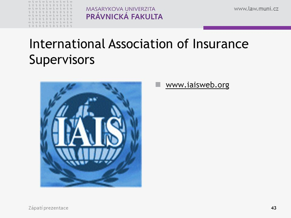 International Association of Insurance Supervisors