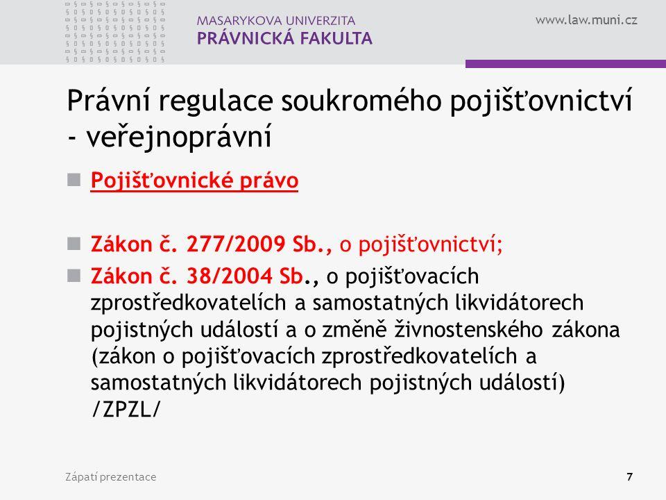 Právní regulace soukromého pojišťovnictví - veřejnoprávní