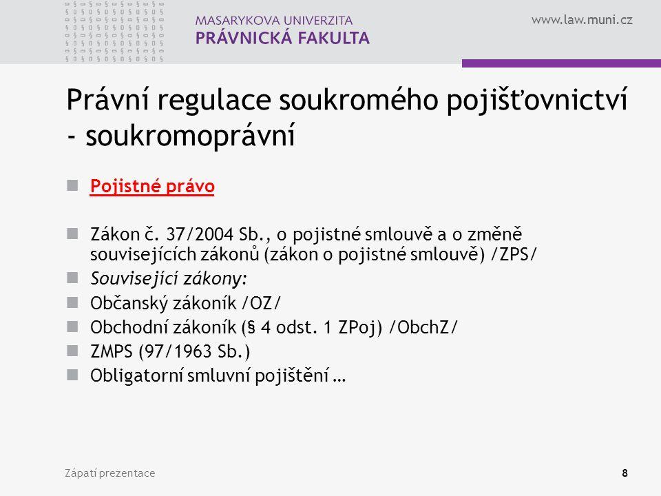 Právní regulace soukromého pojišťovnictví - soukromoprávní