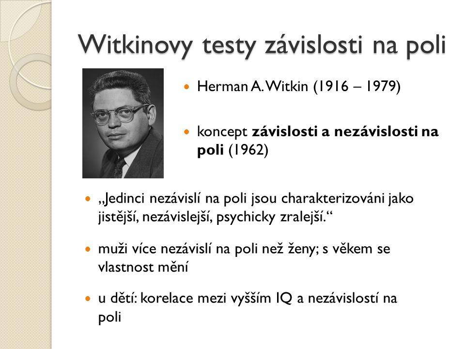 Witkinovy testy závislosti na poli
