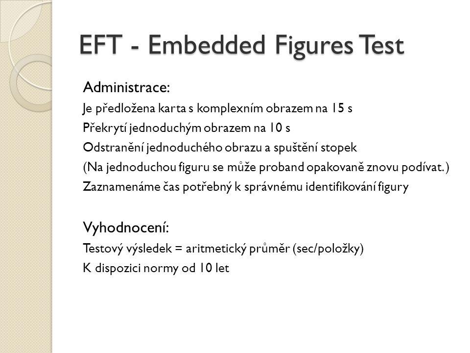 EFT - Embedded Figures Test
