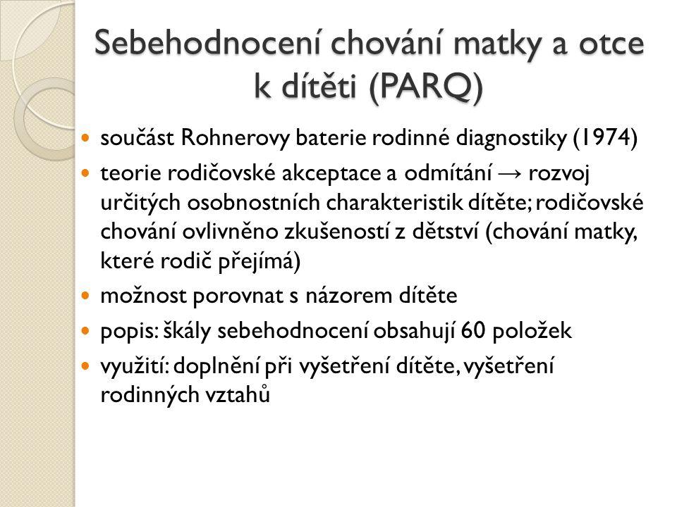 Sebehodnocení chování matky a otce k dítěti (PARQ)