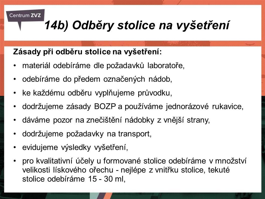 14b) Odběry stolice na vyšetření