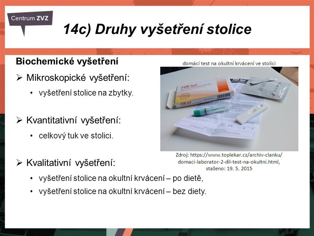 14c) Druhy vyšetření stolice