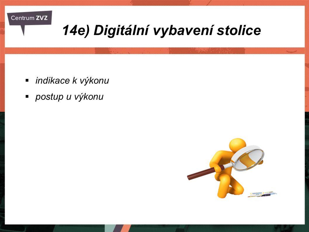 14e) Digitální vybavení stolice