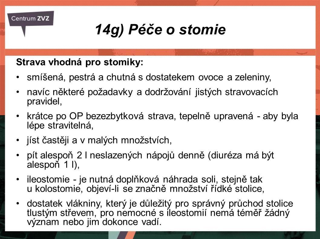 14g) Péče o stomie Strava vhodná pro stomiky: