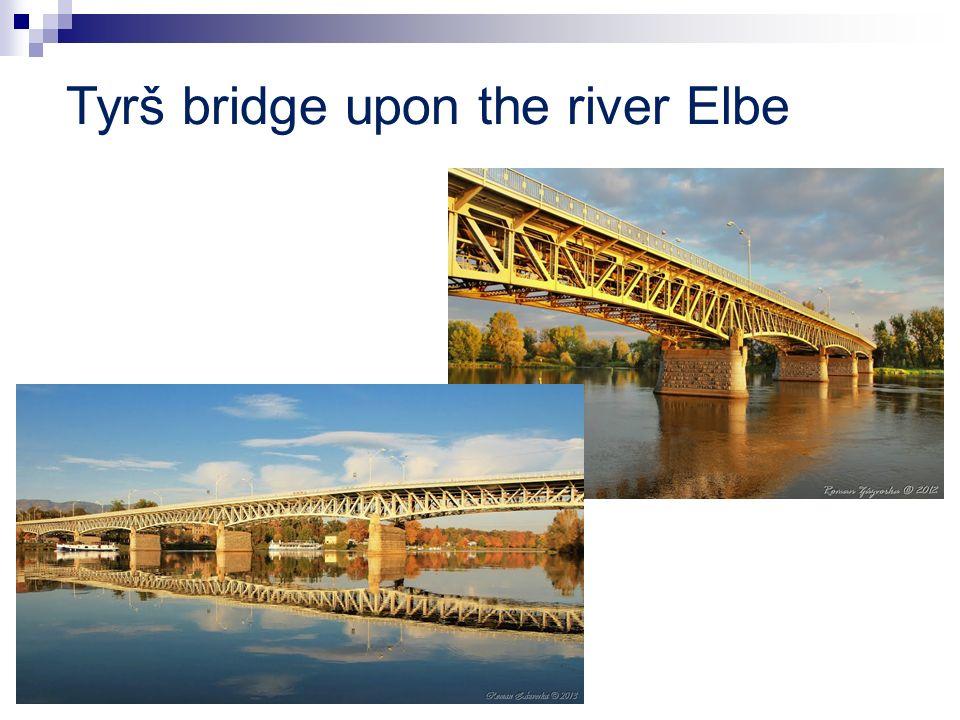 Tyrš bridge upon the river Elbe