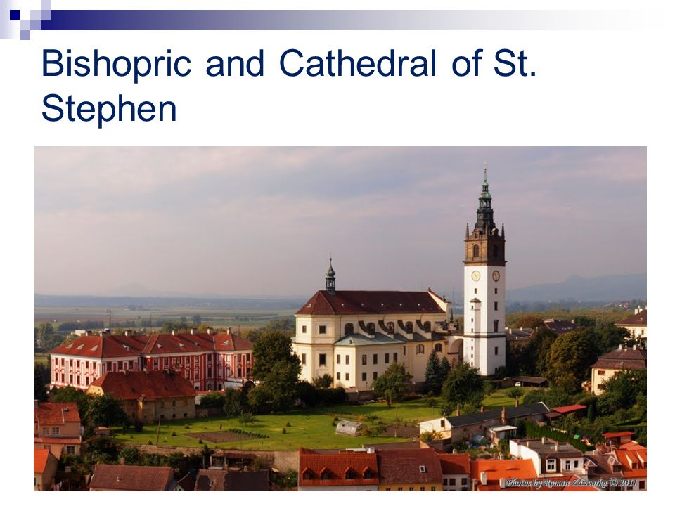 Bishopric and Cathedral of St. Stephen