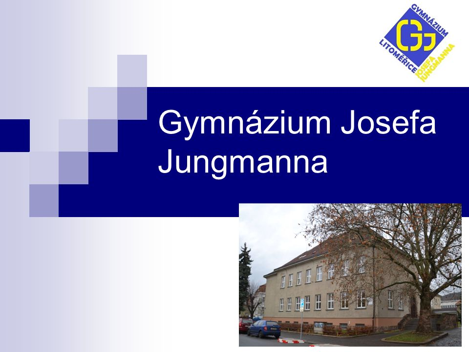Gymnázium Josefa Jungmanna