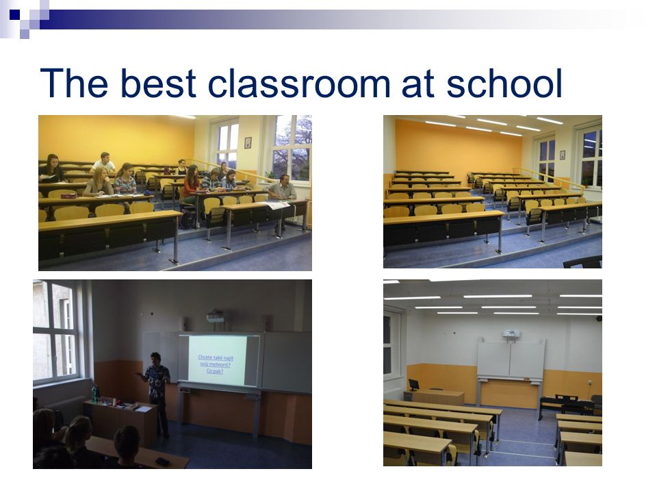 The best classroom at school