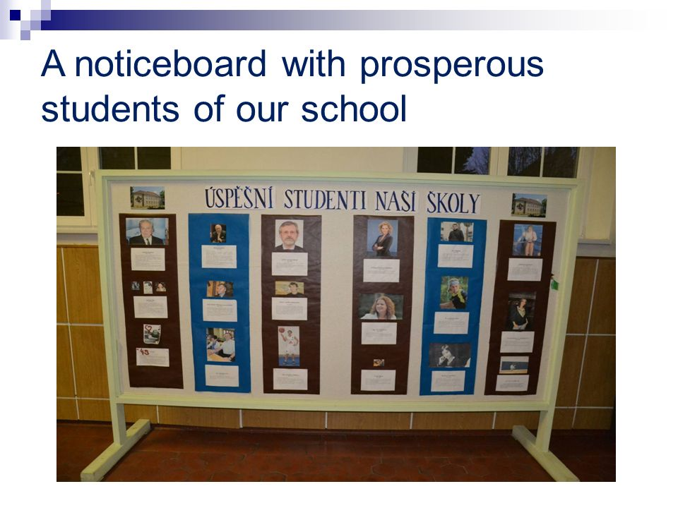 A noticeboard with prosperous students of our school
