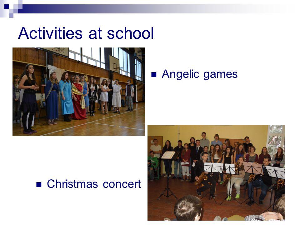 Activities at school Angelic games Christmas concert