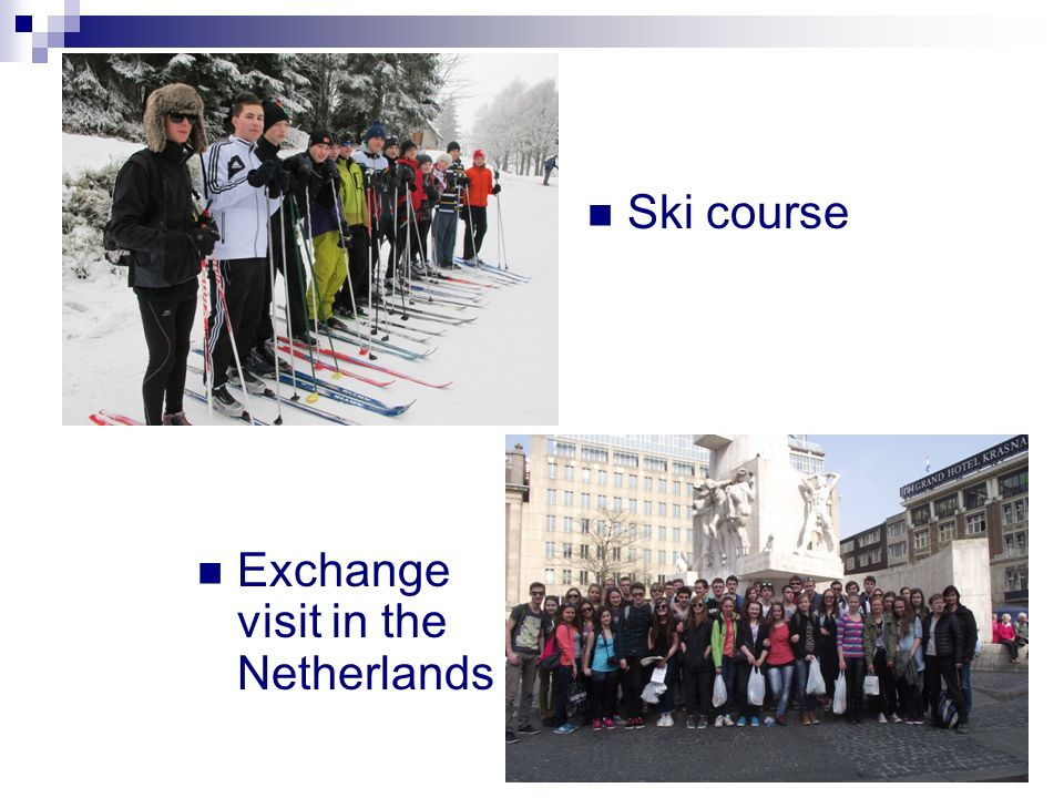 Ski course Exchange visit in the Netherlands