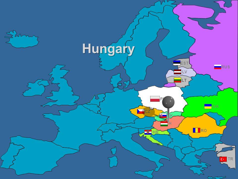 Hungary EST RUS LV LT PL UA CZ SK H HR RO TR