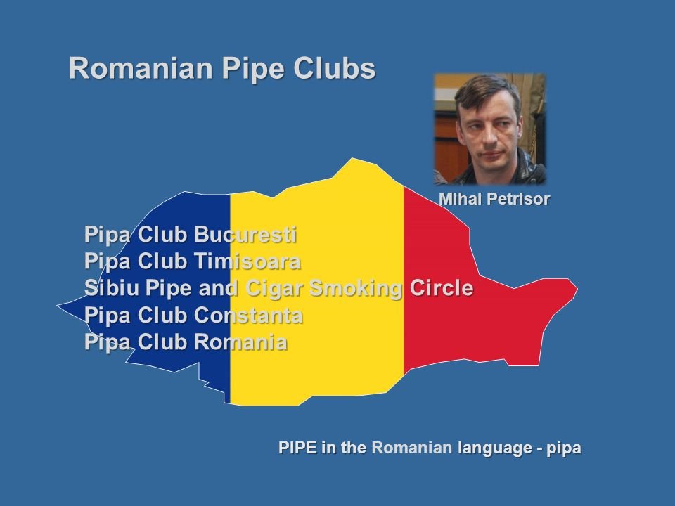 Romanian Pipe Clubs Pipa Club Bucuresti Pipa Club Timisoara