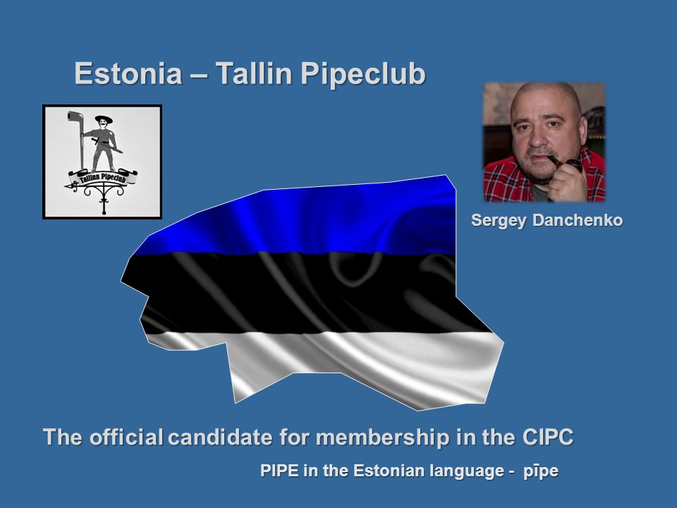 Estonia – Tallin Pipeclub