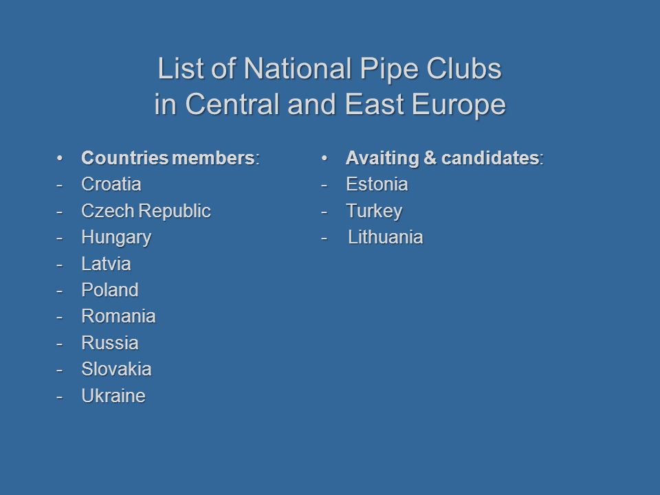 List of National Pipe Clubs in Central and East Europe