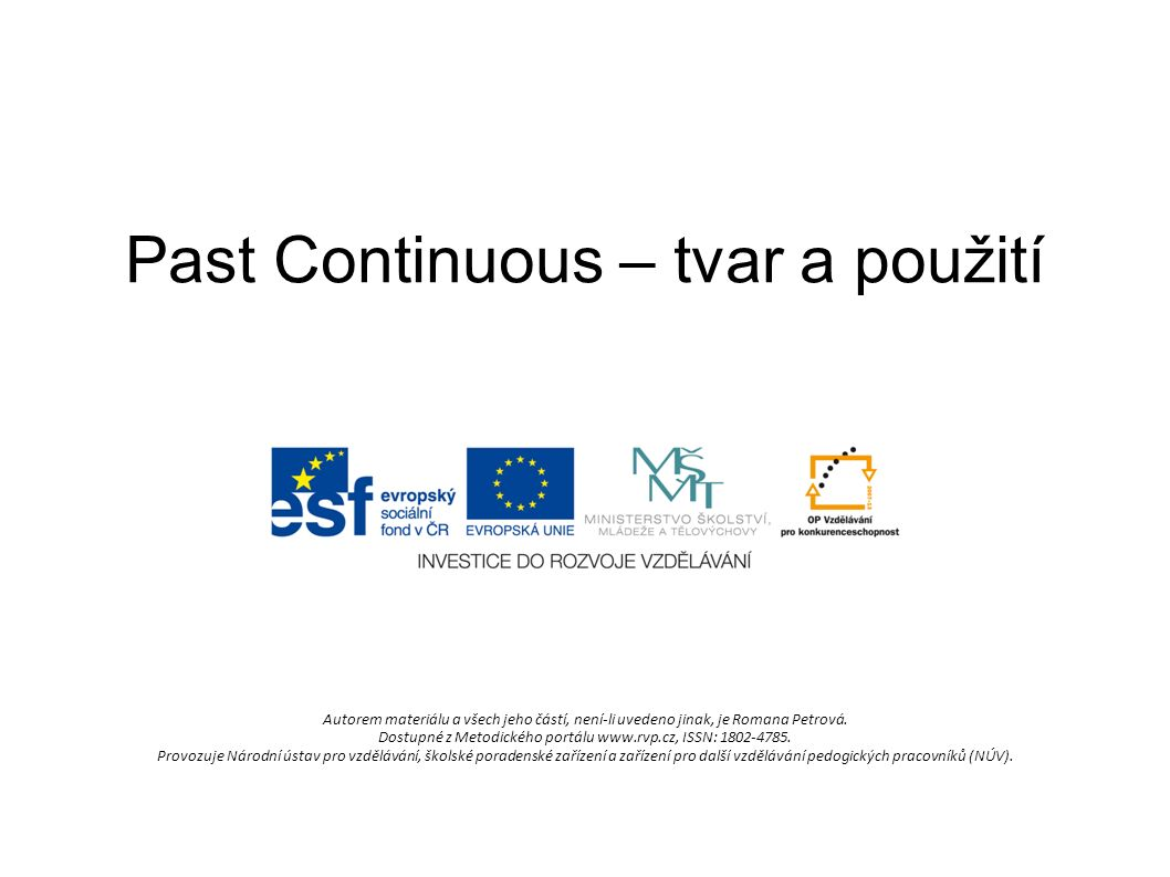 Past Continuous – tvar a použití