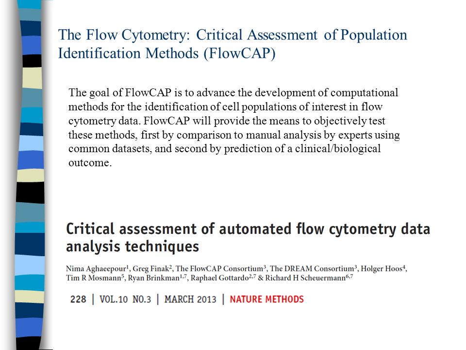 The Flow Cytometry: Critical Assessment of Population Identification Methods (FlowCAP)