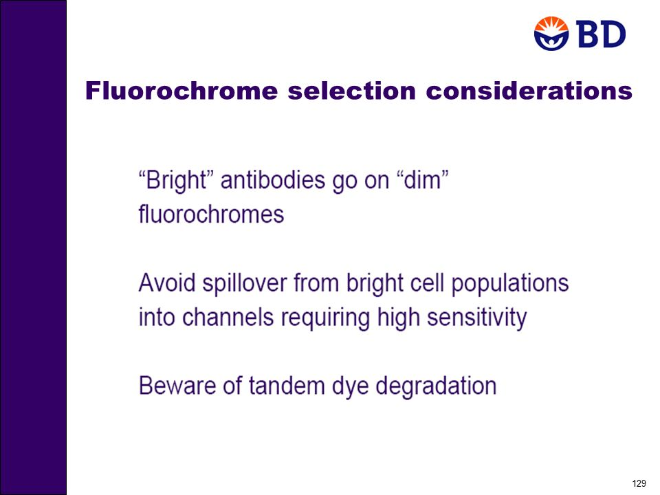 Fluorochrome selection considerations