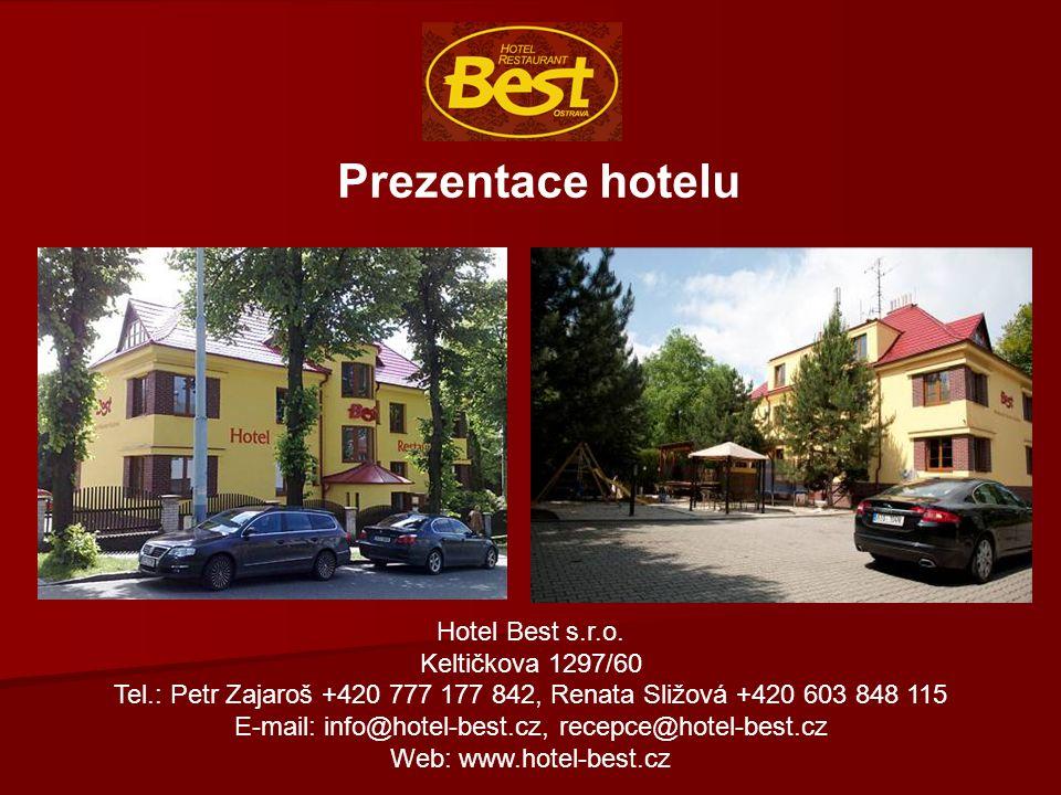 Prezentace hotelu Hotel Best s.r.o. Keltičkova 1297/60