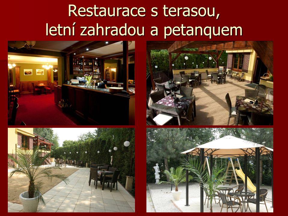 Restaurace s terasou, letní zahradou a petanquem