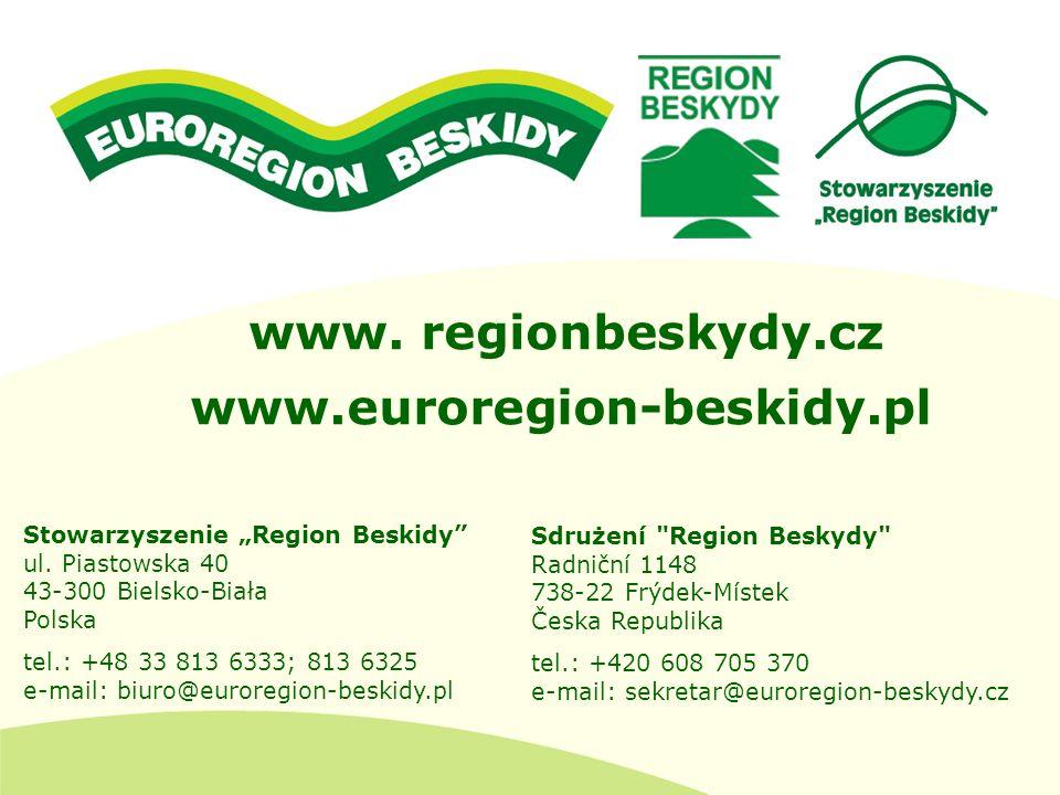 www. regionbeskydy.cz www.euroregion-beskidy.pl