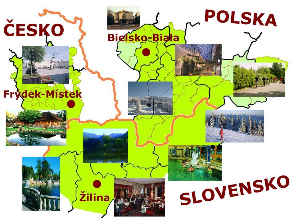 POLSKA ČESKO Bielsko-Biała Frýdek-Místek SLOVENSKO Žilina