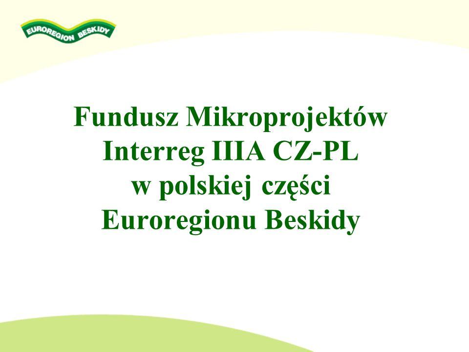 Fundusz Mikroprojektów Interreg IIIA CZ-PL w polskiej części Euroregionu Beskidy