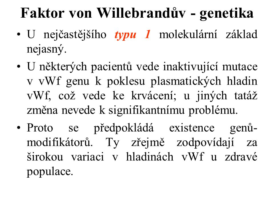 Faktor von Willebrandův - genetika