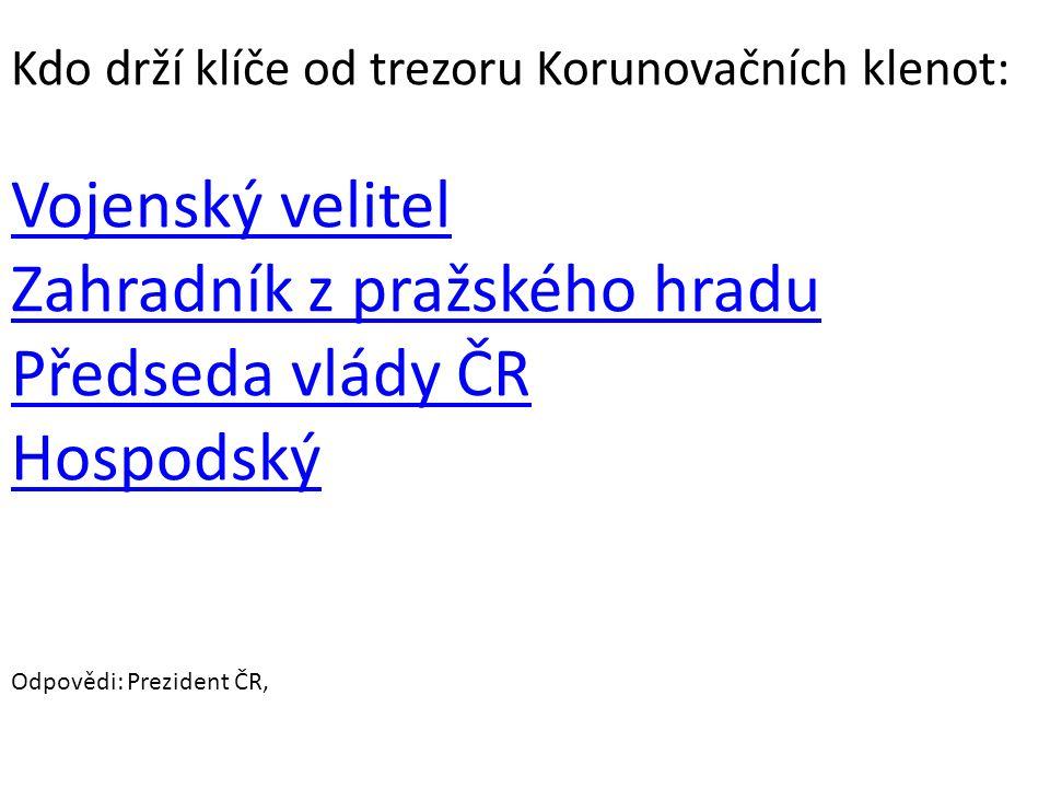 Zahradník z pražského hradu Předseda vlády ČR Hospodský