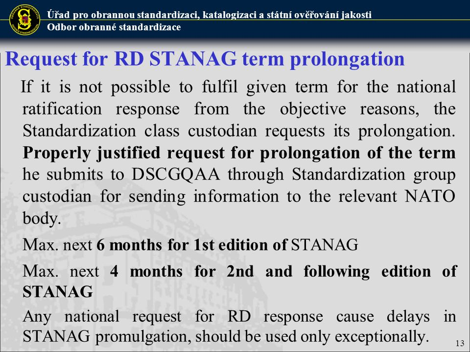 Request for RD STANAG term prolongation
