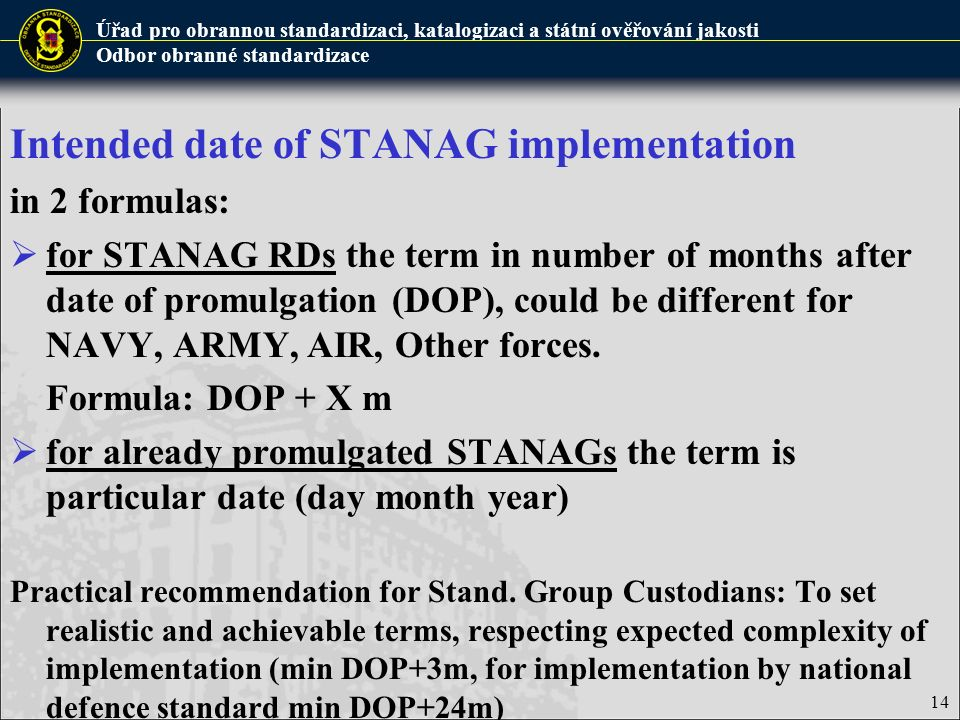 Intended date of STANAG implementation