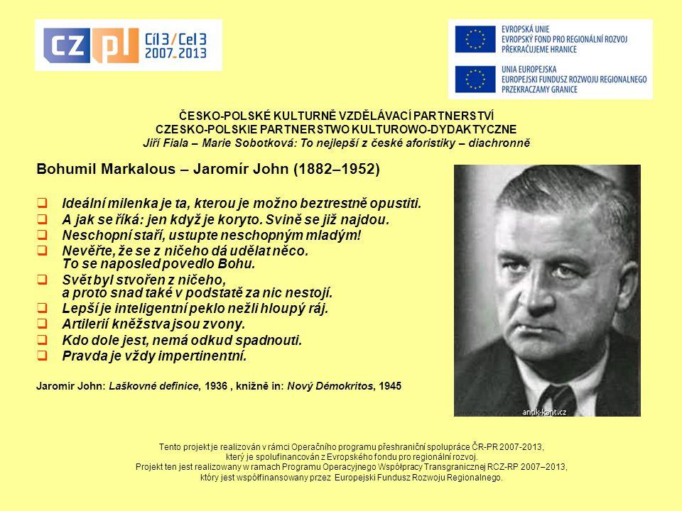 Bohumil Markalous – Jaromír John (1882–1952)