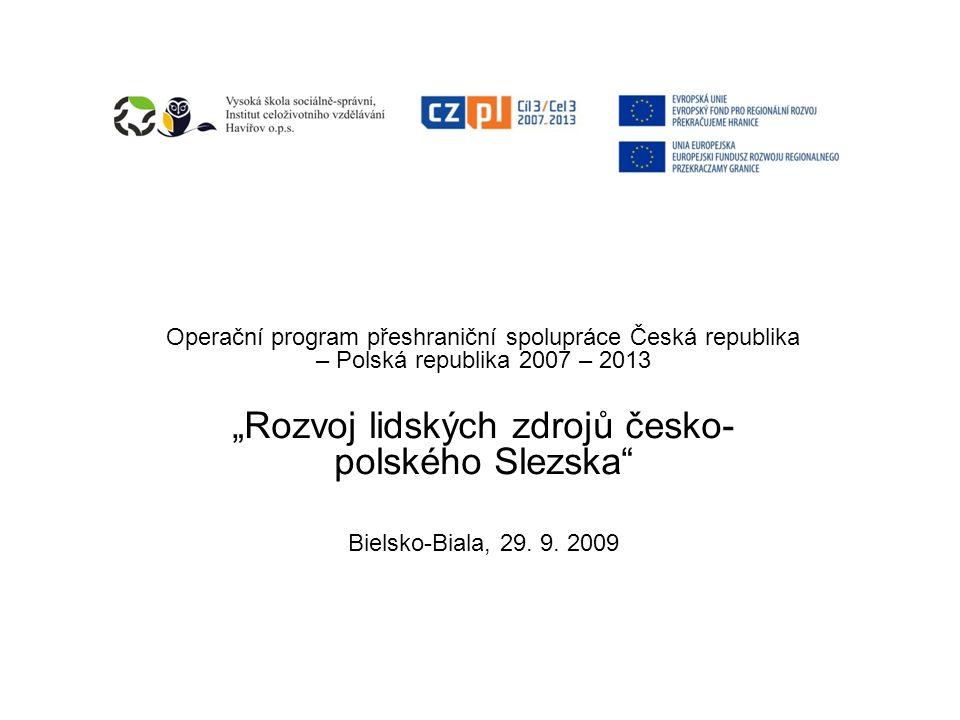"""""""Rozvoj lidských zdrojů česko-polského Slezska"""