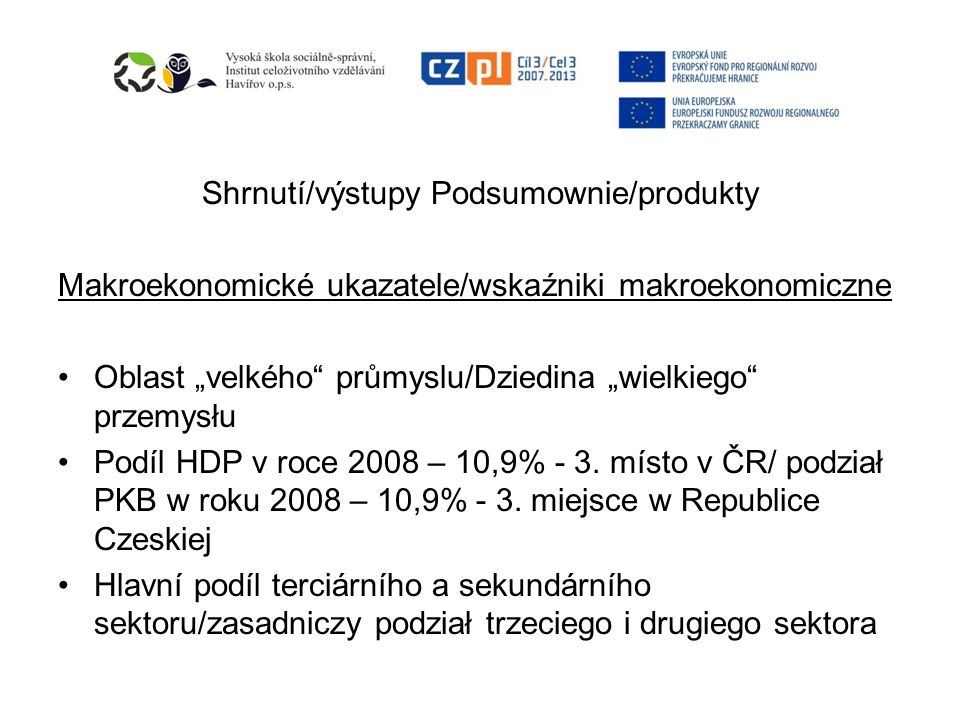 Shrnutí/výstupy Podsumownie/produkty