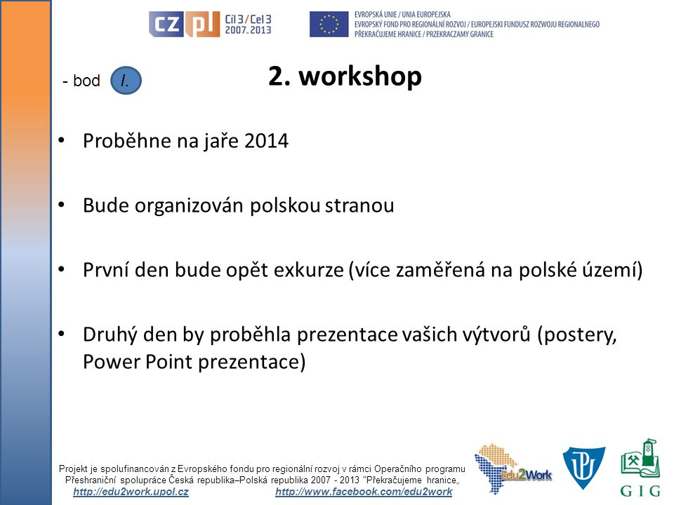 http://edu2work.upol.cz http://www.facebook.com/edu2work