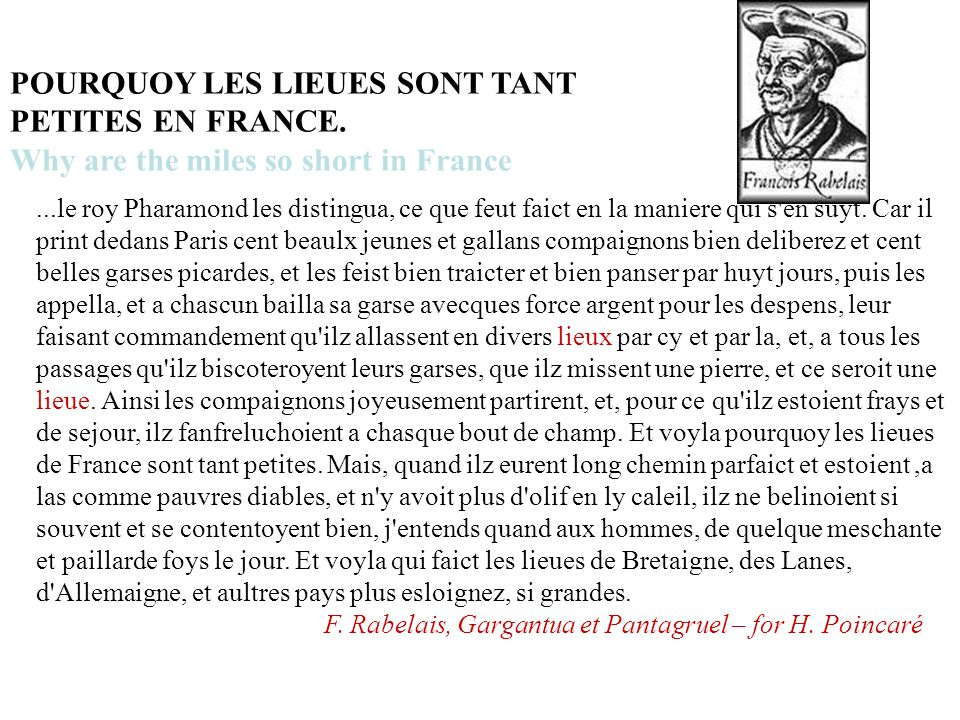 POURQUOY LES LIEUES SONT TANT PETITES EN FRANCE.