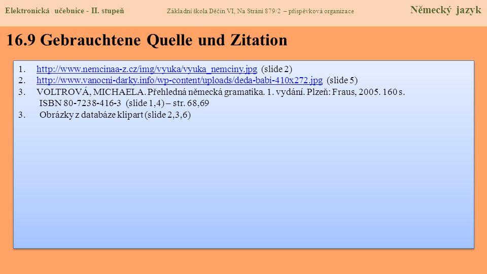 16.9 Gebrauchtene Quelle und Zitation