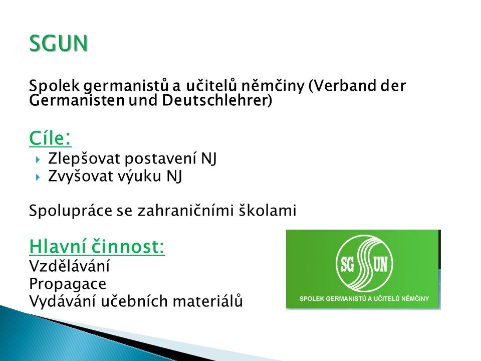 SGUN Cíle: Hlavní činnost: