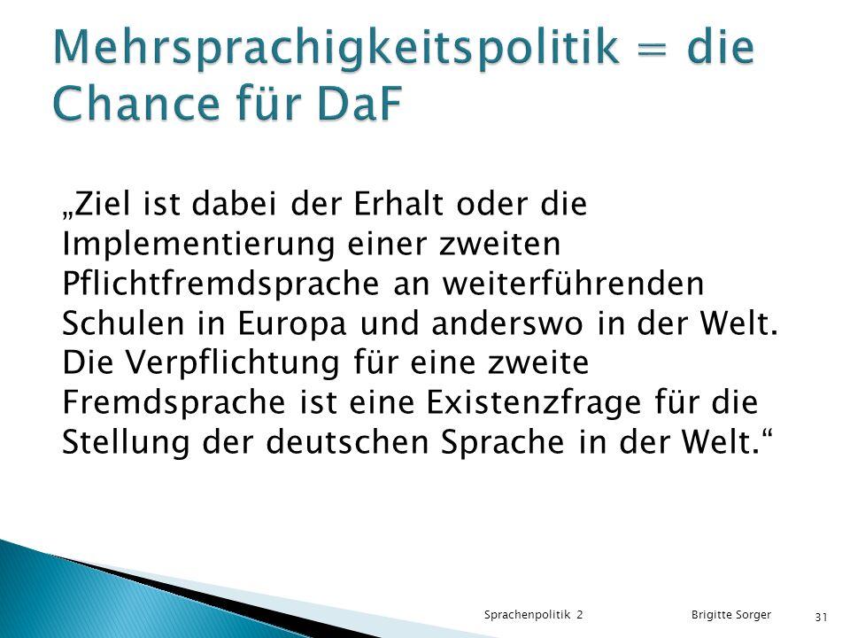 Mehrsprachigkeitspolitik = die Chance für DaF