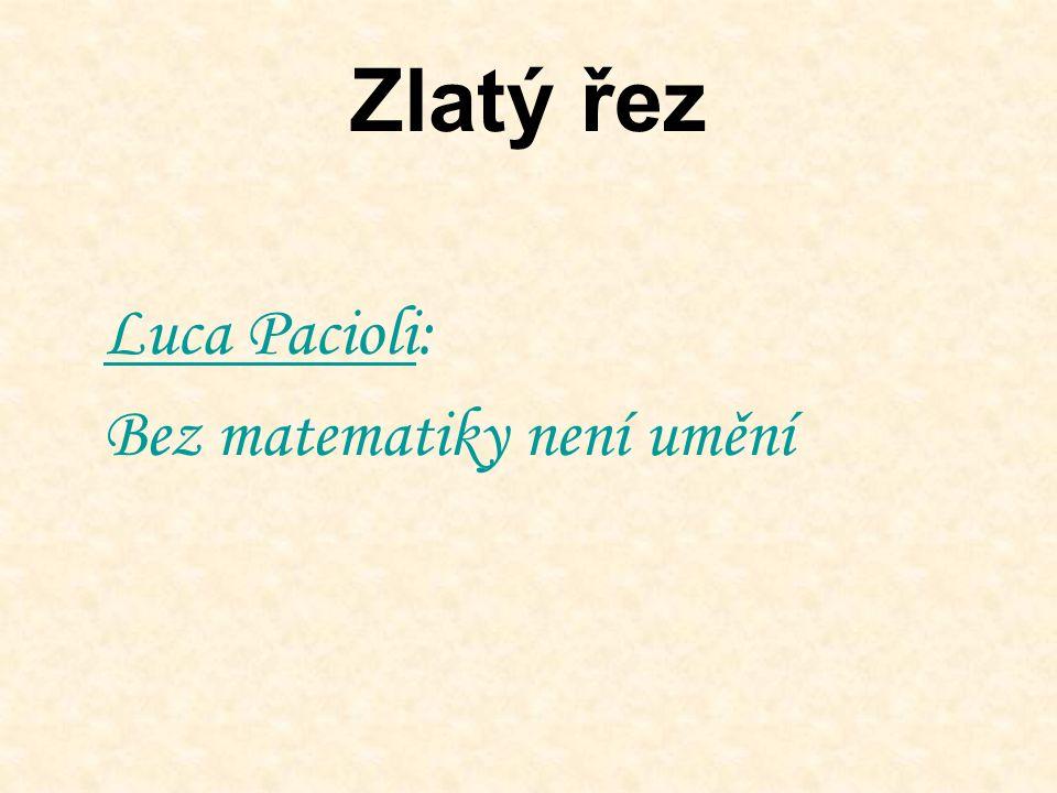 Zlatý řez Luca Pacioli: Bez matematiky není umění