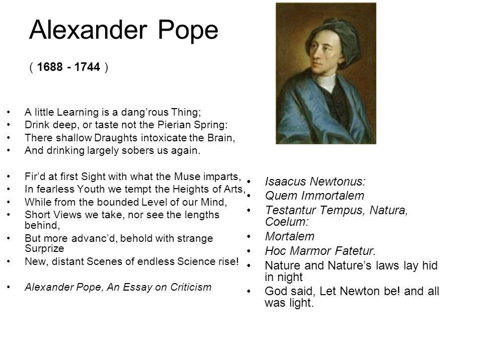 Alexander Pope ( 1688 - 1744 ) Isaacus Newtonus: Quem Immortalem