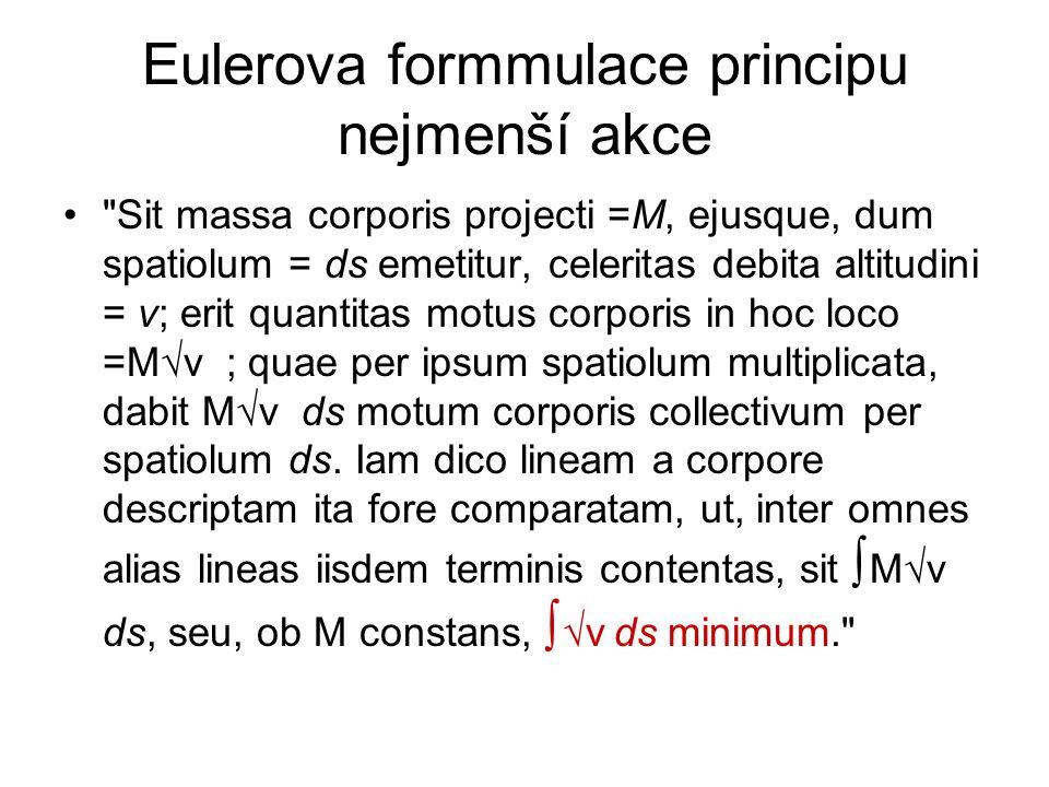 Eulerova formmulace principu nejmenší akce