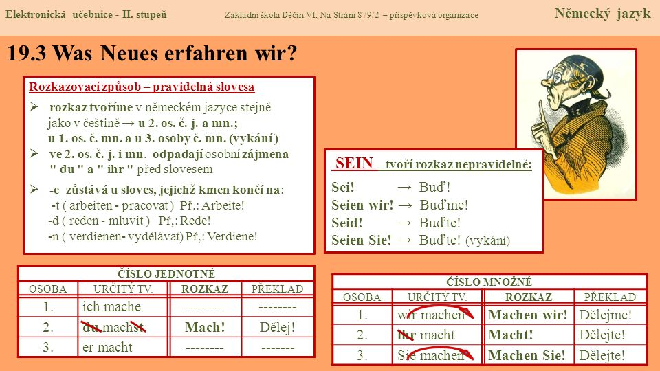 19.3 Was Neues erfahren wir SEIN - tvoří rozkaz nepravidelně: