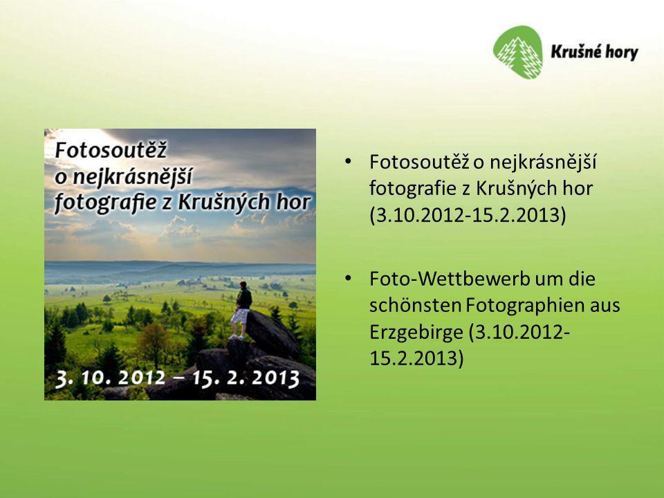 Fotosoutěž o nejkrásnější fotografie z Krušných hor (3. 10. 2012-15. 2