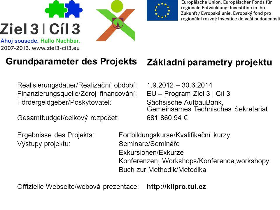 Grundparameter des Projekts Základní parametry projektu