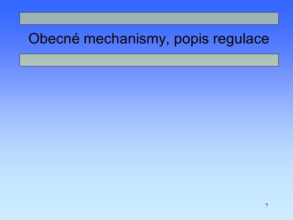 Obecné mechanismy, popis regulace