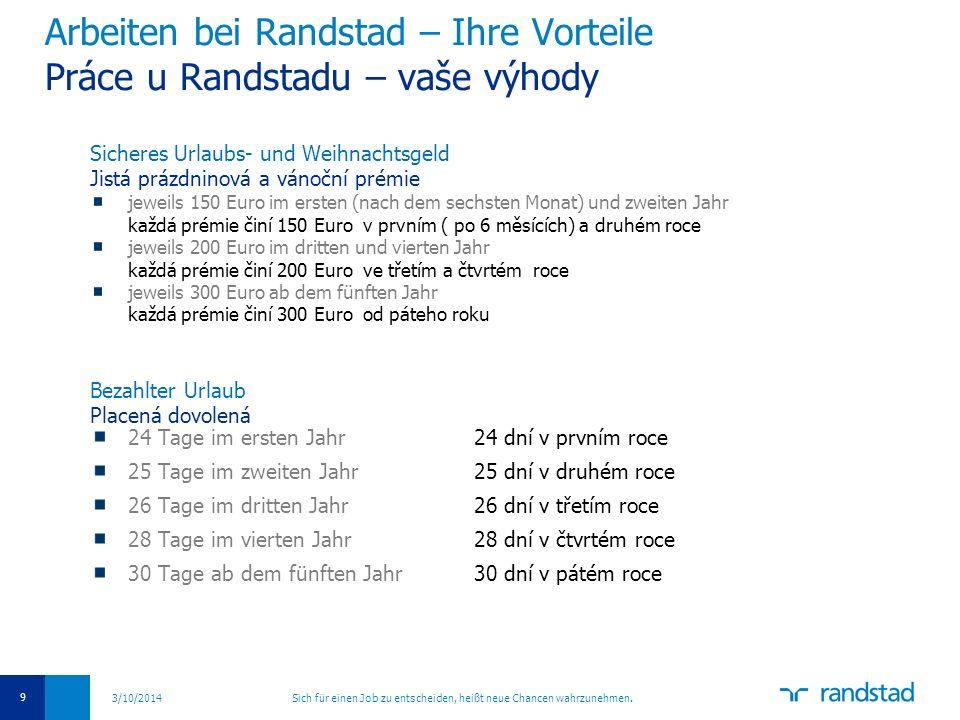 Arbeiten bei Randstad – Ihre Vorteile Práce u Randstadu – vaše výhody